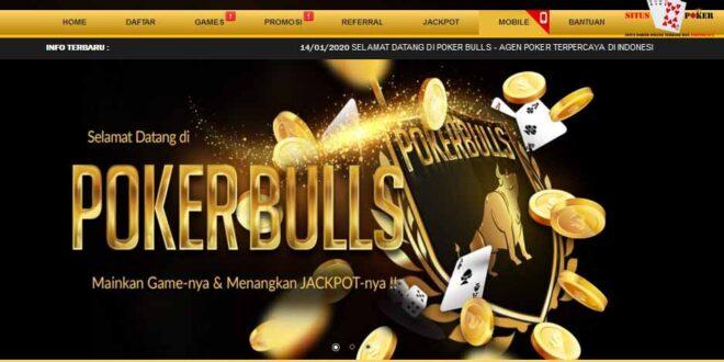POKERBULLS Situs Judi DominoQQ Online Terpercaya