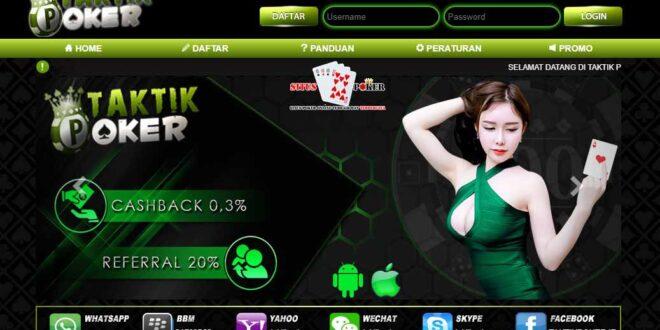 TAKTIKPOKER Situs Poker BandarQ Terpercaya dan Terbaik
